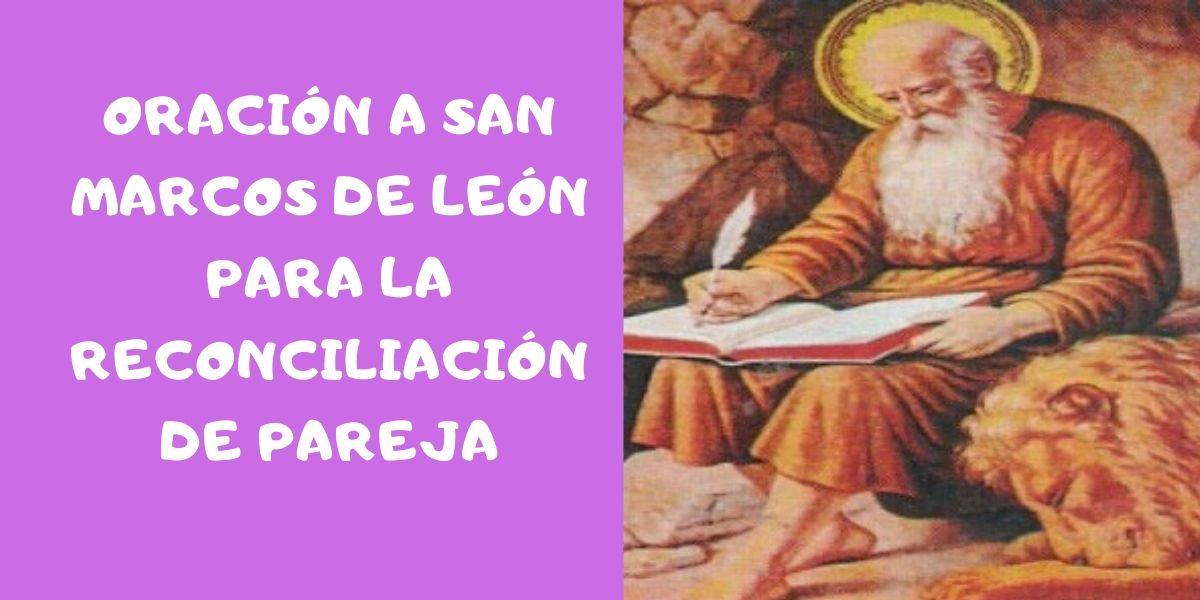 oracion-a-san-marcos-de-león-para-la-reconciliacion-de pareja