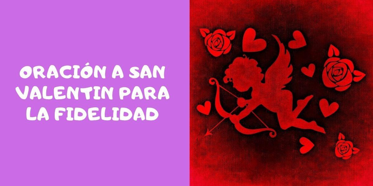 oracion-a-san-valentin-para-la-fidelidad